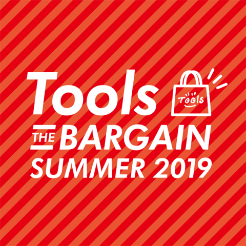 『Tools THE BARGAIN SUMMER 2019』開催!!
