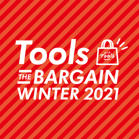 Tools THE BARGAIN WINTER<br>開催!!